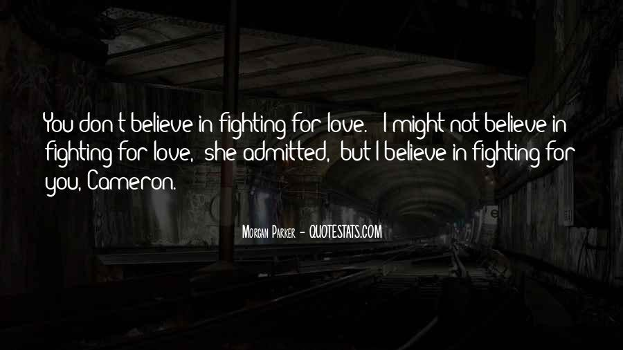 Fighting For You Love Quotes #74984