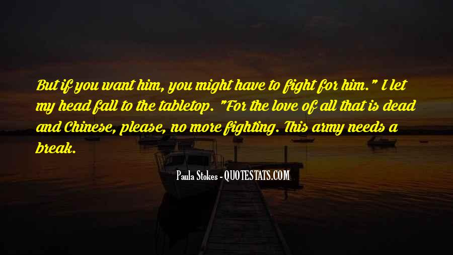 Fighting For You Love Quotes #855103