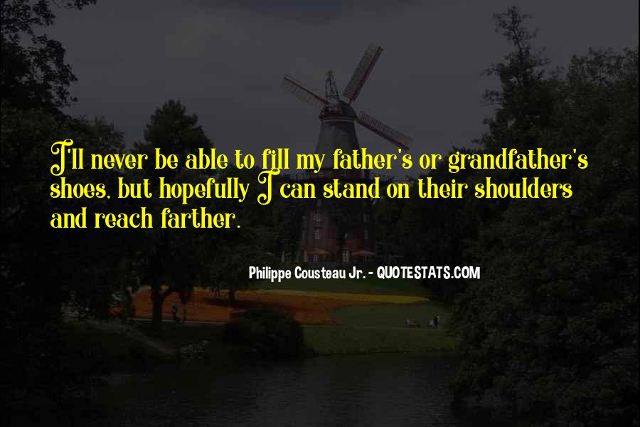 Fill Your Shoes Quotes #1052646