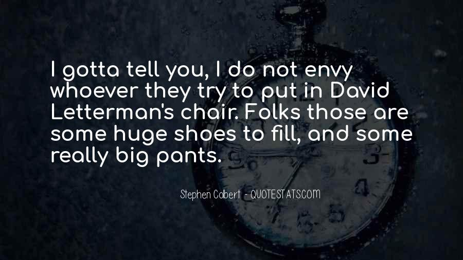 Fill Your Shoes Quotes #1639027
