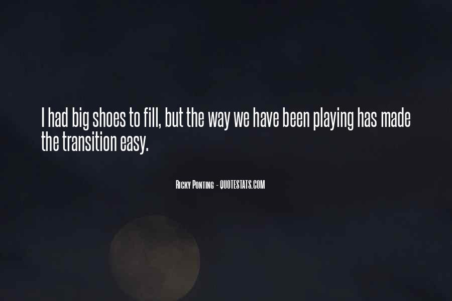 Fill Your Shoes Quotes #1664303