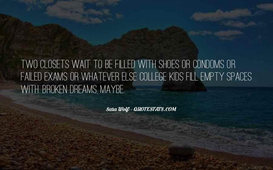 Fill Your Shoes Quotes #232341