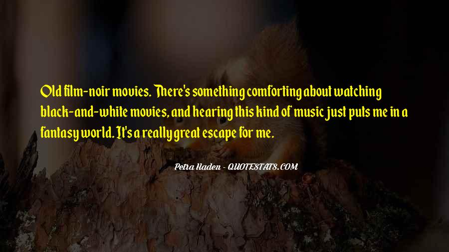 Film And Music Quotes #540781