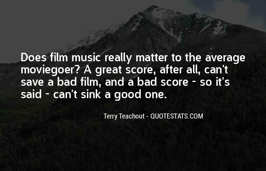 Film And Music Quotes #697060