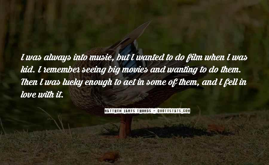 Film And Music Quotes #834004