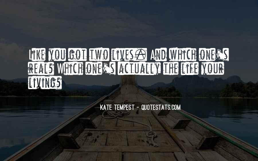 Quotes About Having Two Lives #118383