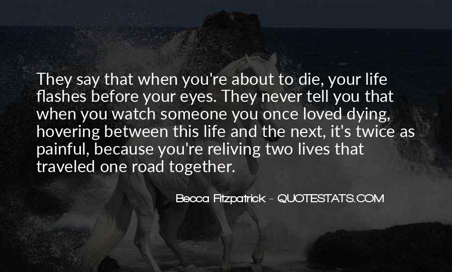 Quotes About Having Two Lives #129091