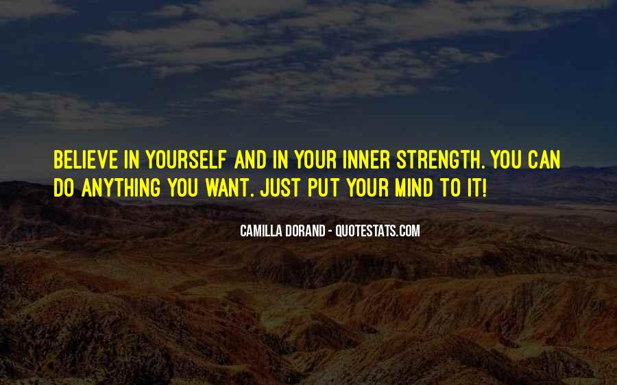 Quotes About Having The Strength To Change Your Life #1502652