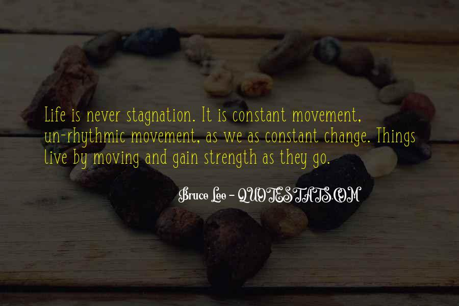 Quotes About Having The Strength To Change Your Life #203258