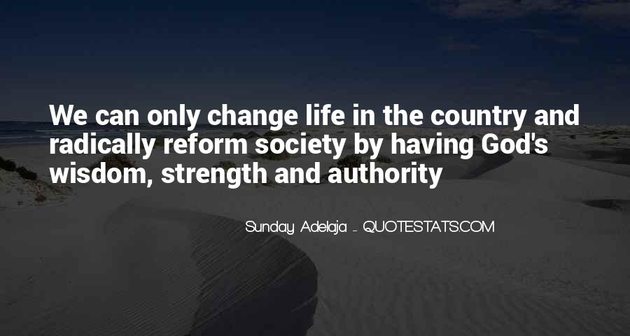 Quotes About Having The Strength To Change Your Life #426393