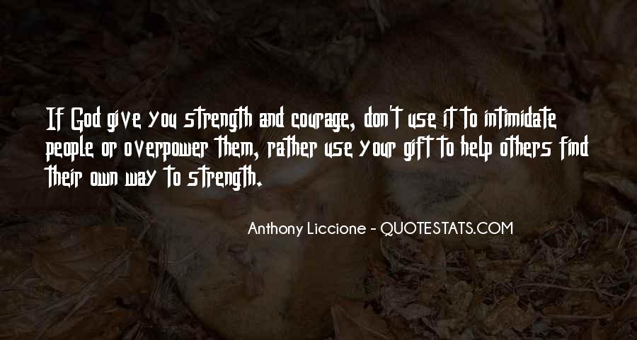 Quotes About Having The Strength To Change Your Life #724273