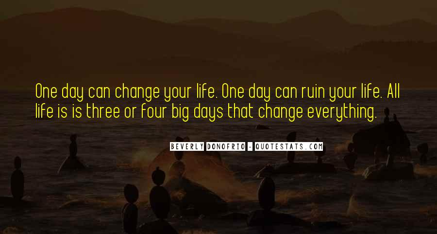 Quotes About Having The Strength To Change Your Life #724346