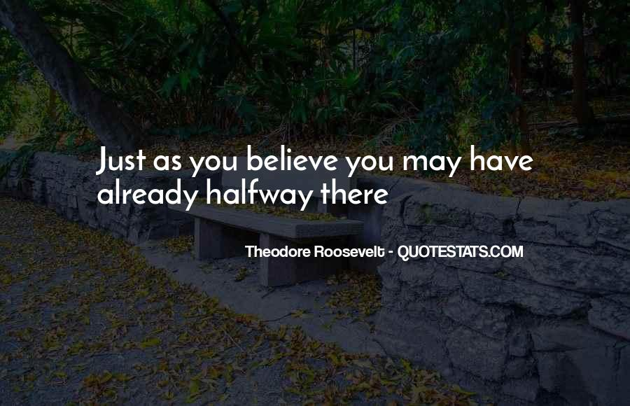 Quotes About Having Something Halfway #87541