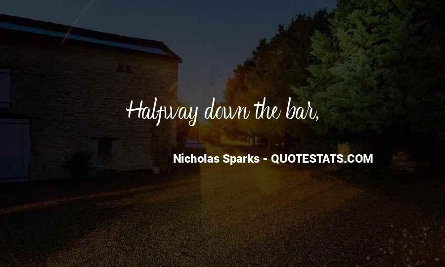 Quotes About Having Something Halfway #91727