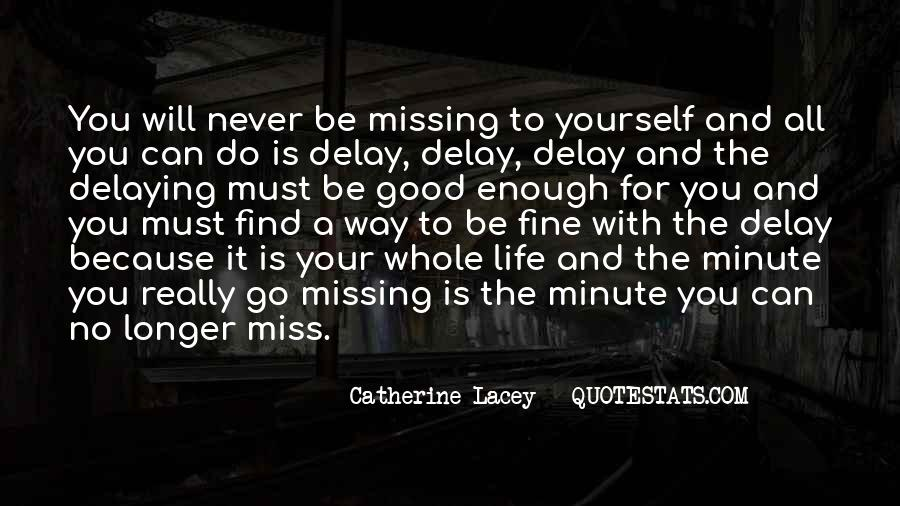 Find Miss You Quotes #689718
