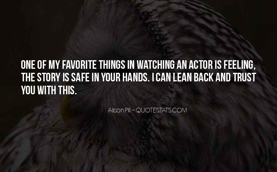 Quotes About Having Someone To Lean On #37672
