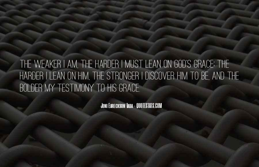 Quotes About Having Someone To Lean On #7154