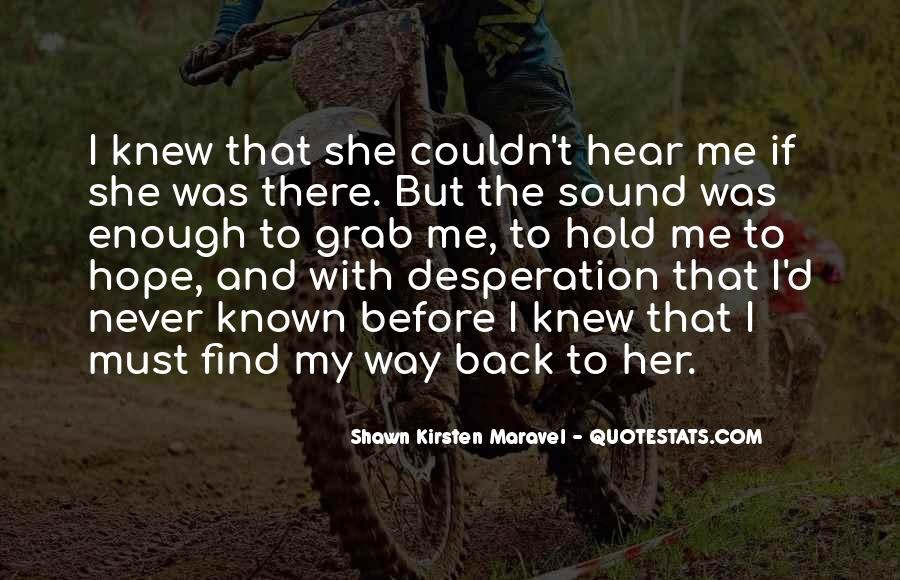 Find My Way Back Quotes #1445677