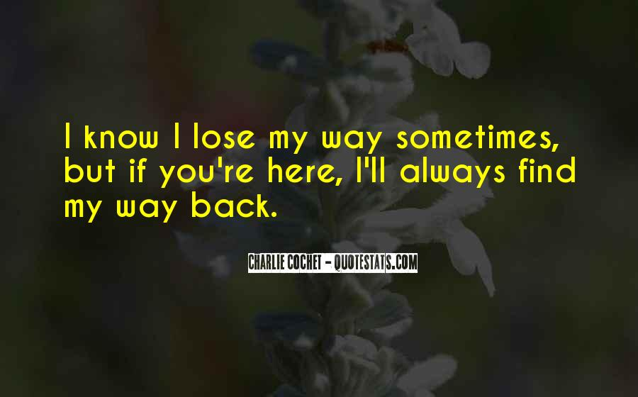 Find My Way Back Quotes #527250