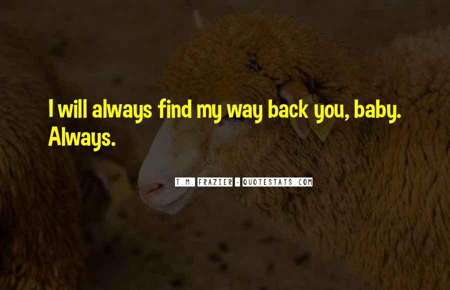 Find My Way Back Quotes #863076