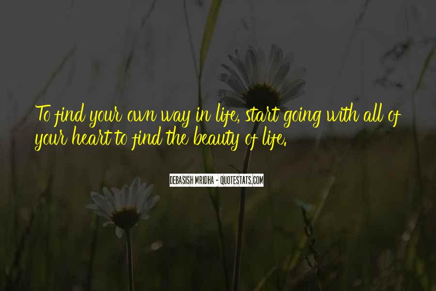 Find Your Way In Life Quotes #1618189