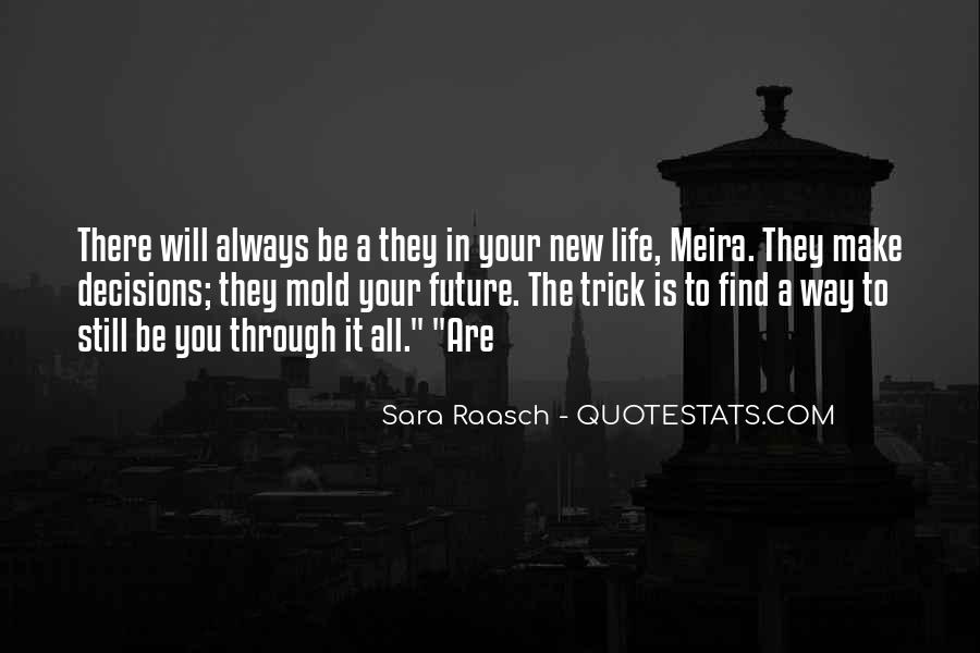 Find Your Way In Life Quotes #976612