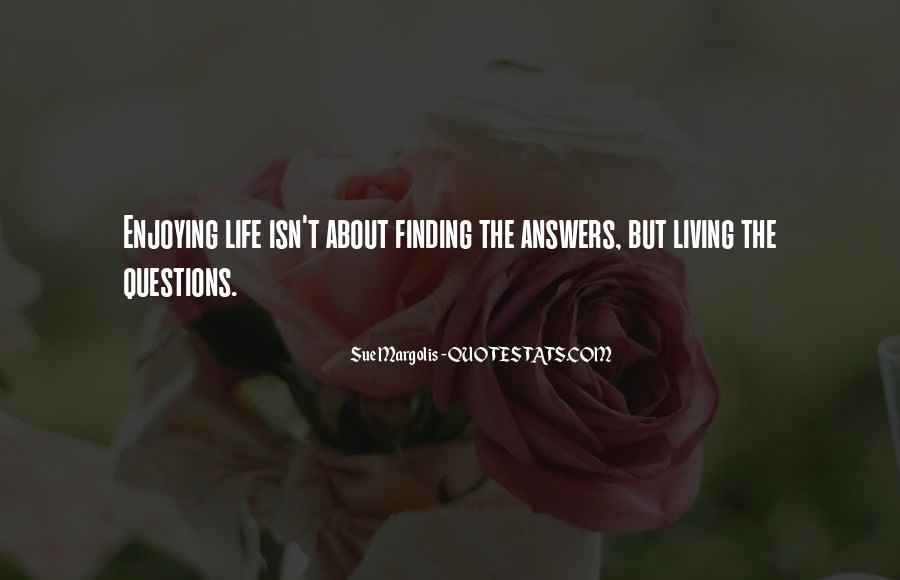 Finding The Answers Quotes #807687