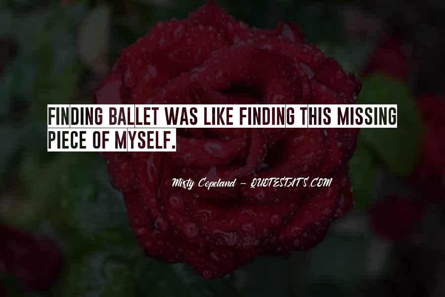 Finding The Missing Piece Quotes #16945