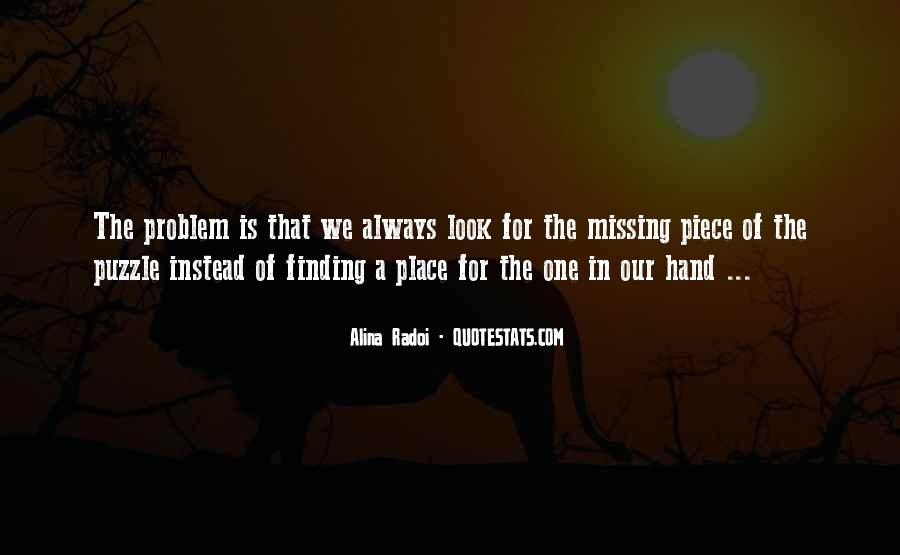 Finding The Missing Piece Quotes #413783