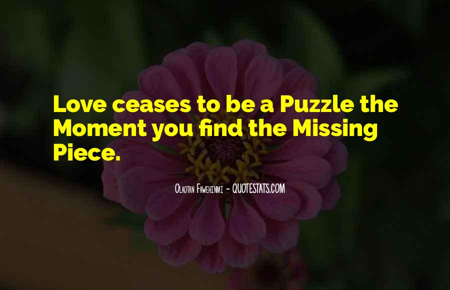 Finding The Missing Piece Quotes #931634