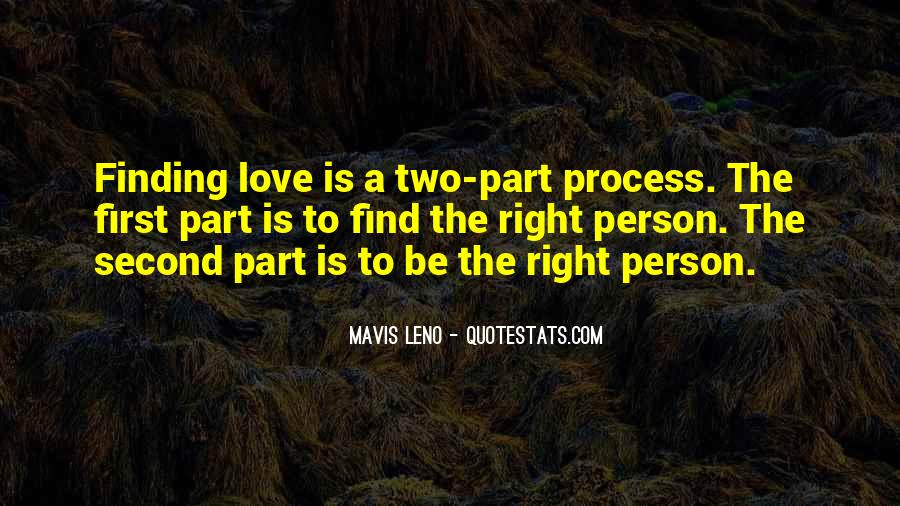 Finding The One U Love Quotes #68409
