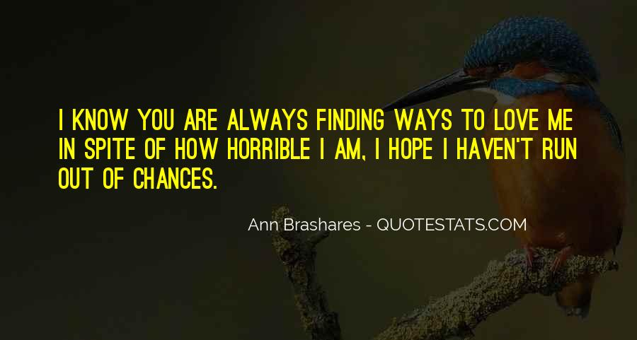 Finding The One U Love Quotes #78671