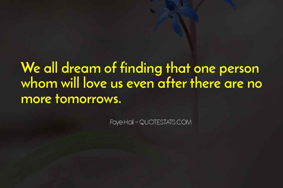Finding The One U Love Quotes #91859