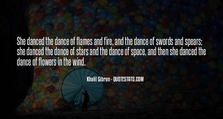 Fire Dance Quotes #1546490