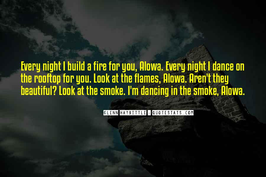 Fire Dance Quotes #773615