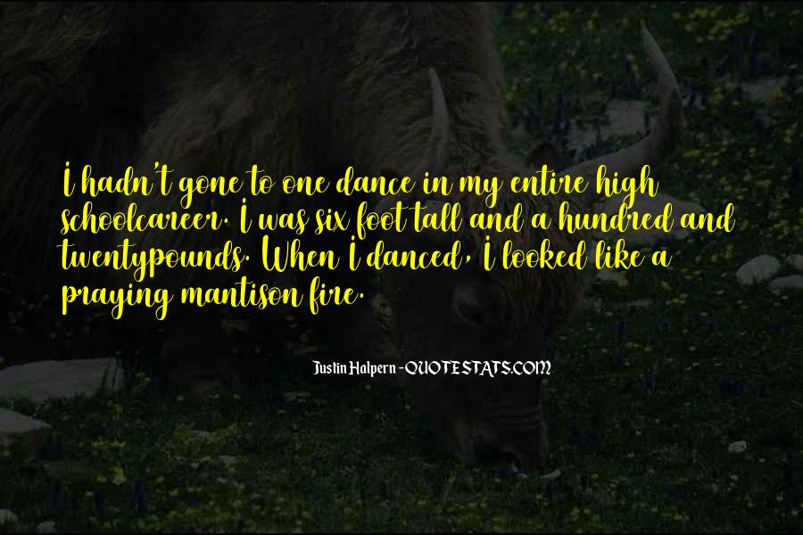 Fire Dance Quotes #848007
