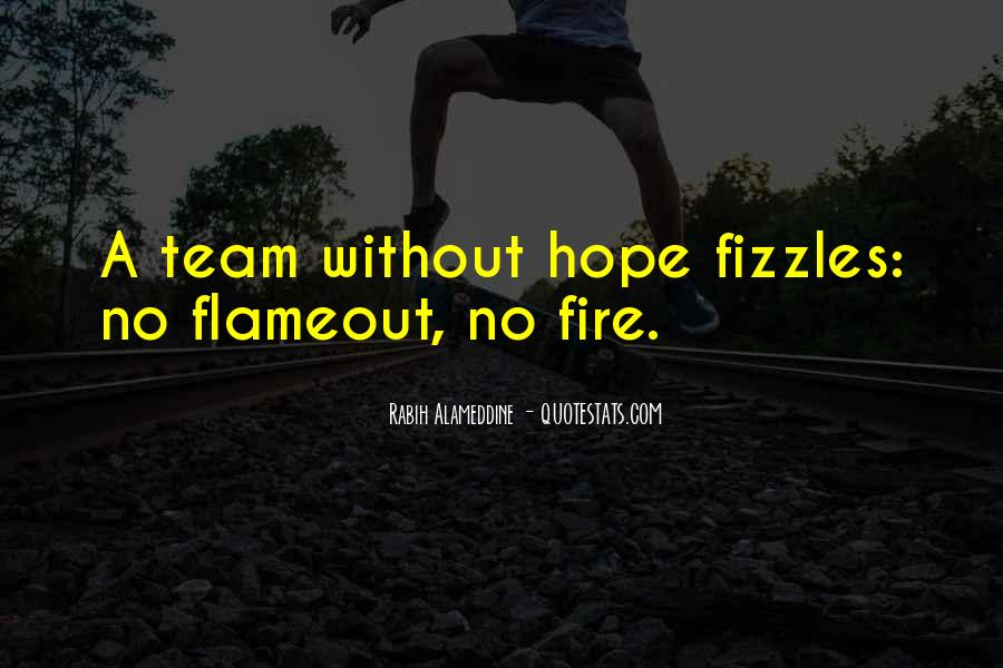 Fire Team Quotes #834011