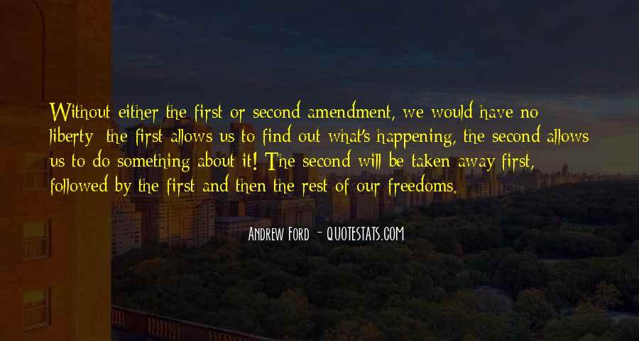 First Amendment Freedoms Quotes #735428