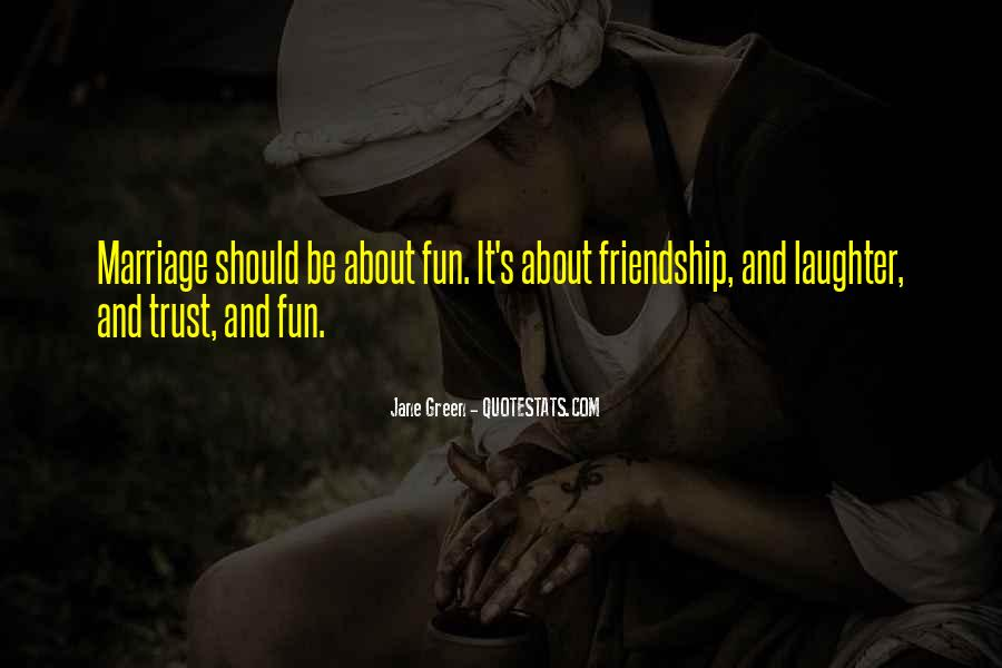 Quotes About Having Fun In Marriage #627794
