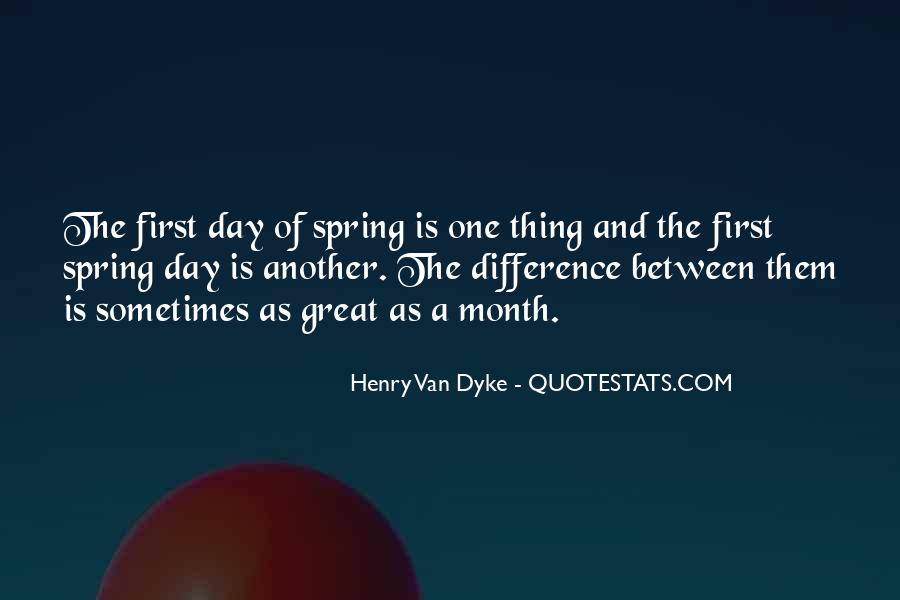 First Day Spring Quotes #342926