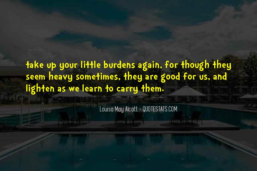 Quotes About Having Burdens #91672