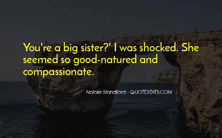 Quotes About Having Big Sisters #1287632