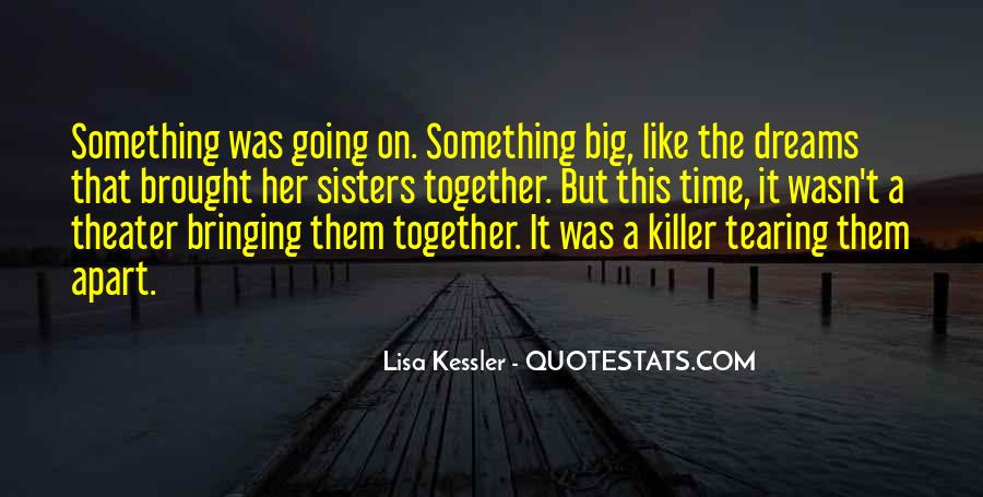 Quotes About Having Big Sisters #1850200