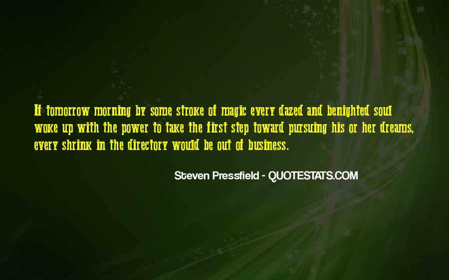 First Thing Every Morning Quotes #126527