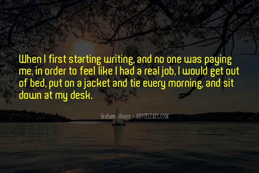 First Thing Every Morning Quotes #1341101