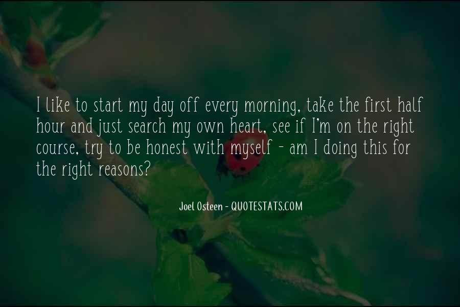 First Thing Every Morning Quotes #1442912