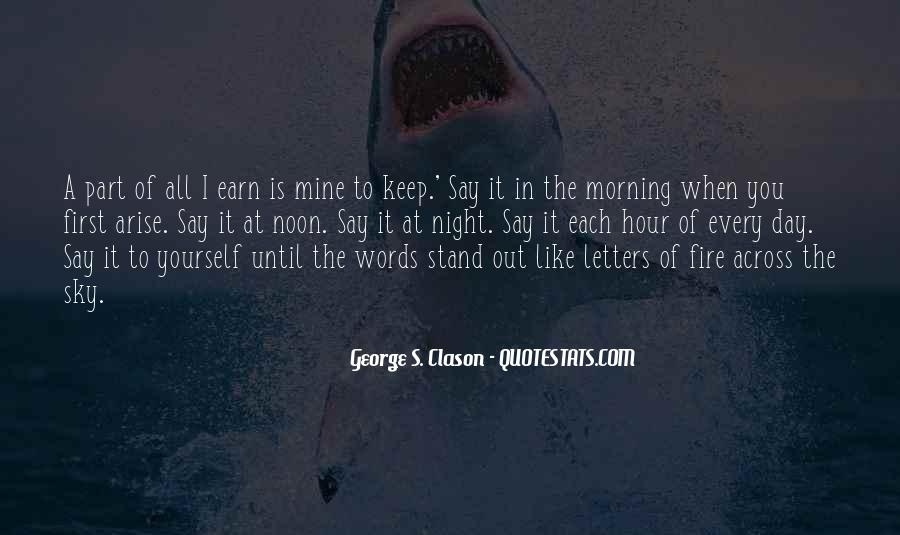 First Thing Every Morning Quotes #149142