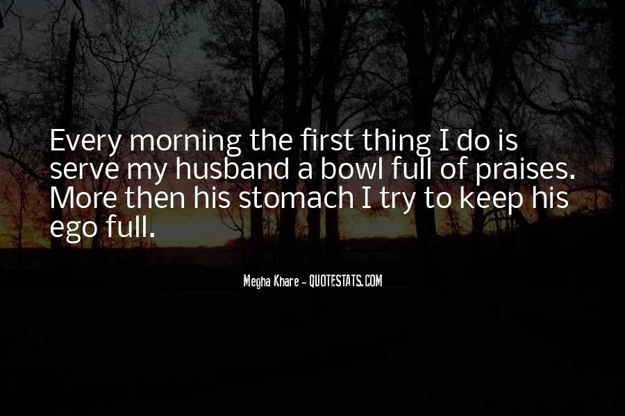 First Thing Every Morning Quotes #1611406