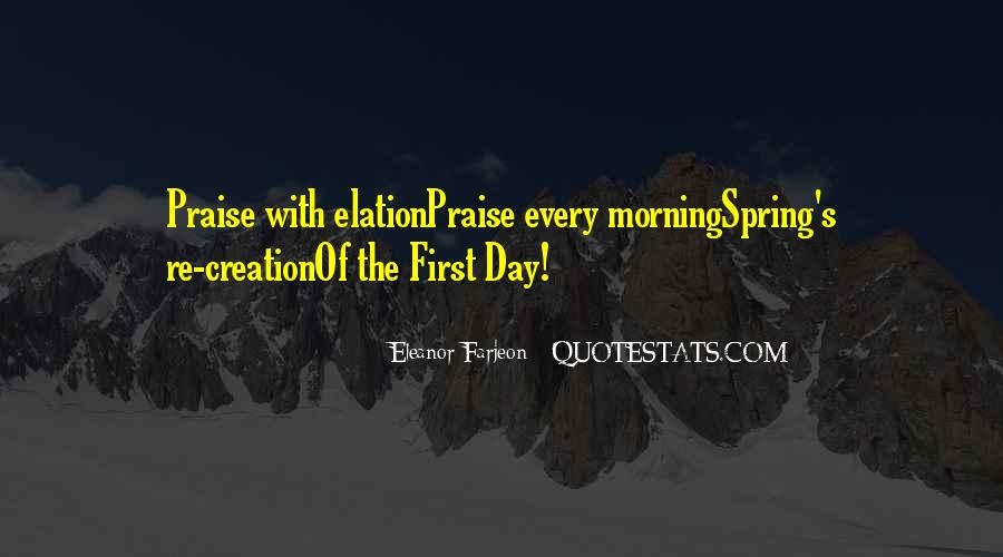 First Thing Every Morning Quotes #408205
