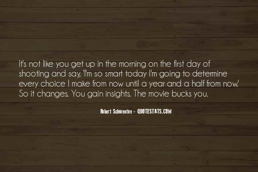 First Thing Every Morning Quotes #589396